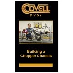 Building a Chopper Chassis DVD by Ron Covell