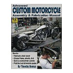 Advanced Custom Motorcycle Assembly and Fabrication by Tim Remus
