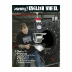 Learning the English Wheel by William H. Longyard